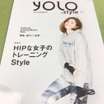トレーニング好きな女性のための雑誌 Yolo Style vol.1でグリーンスパハワイがハワイを楽しむためのおすすめとして 紹介されました。
